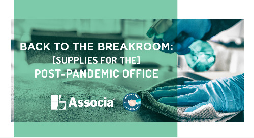 Partner Post: Back to the Breakroom: Supplies for the Post-Pandemic Office
