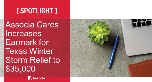 Associa Cares Increases Earmark for Texas Winter Storm Relief to $35,000