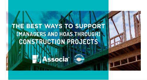 Partner Post: The Best Ways to Support Managers and HOAs Through Construction Projects