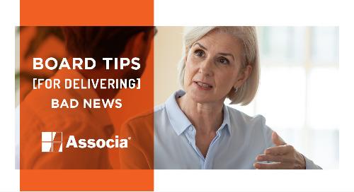 Board Tips for Delivering Bad News