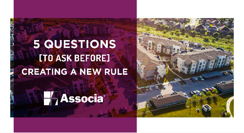 5 Questions to Ask Before Creating a New Rule