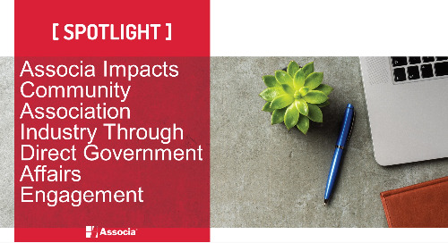 Associa Impacts Community Association Industry Through Direct Government Affairs Engagement