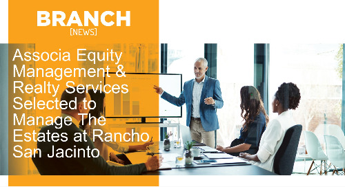 Associa Equity Management & Realty Services Selected to Manage The Estates at Rancho San Jacinto