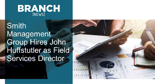 Smith Management Group Hires John Huffstutler as Field Services Director