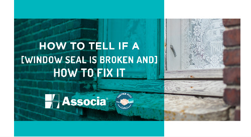 Partner Post: How to Tell If A Window Seal Is Broken And How to Fix it