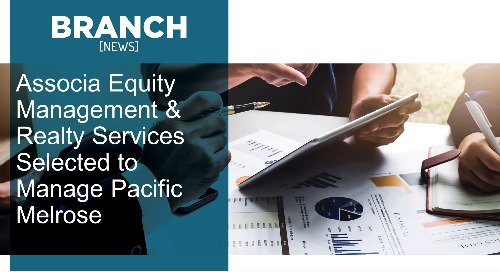 Associa Equity Management & Realty Services Selected to Manage Pacific Melrose