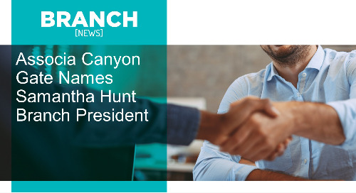 Associa Canyon Gate Names Samantha Hunt Branch President