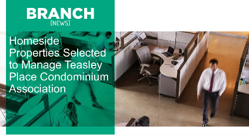 Homeside Properties Selected to Manage Teasley Place Condominium Association