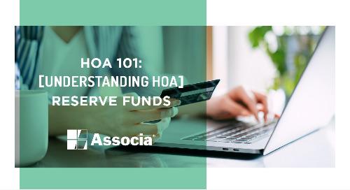 HOA 101: Understanding HOA Reserve Funds
