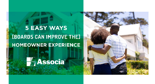 5 Easy Ways Boards Can Improve the Homeowner Experience