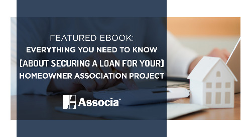 June Featured Ebook: Everything You Need to Know About Securing a Loan for Your Homeowner Association Project