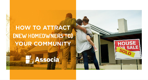 How to Attract New Homeowners to Your Community