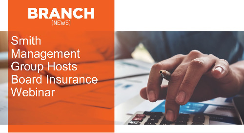 Smith Management Group Hosts Board Insurance Webinar
