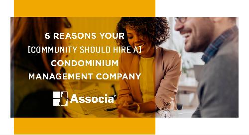 6 Reasons Your Community Should Hire a Condominium Management Company