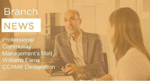 Professional Community Management's Matt Williams Earns CCAM® Designation