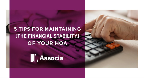 5 Tips for Maintaining the Financial Stability of Your HOA