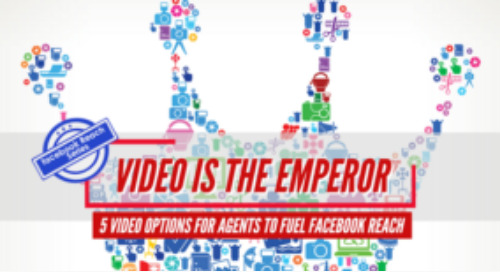 Video is the emperor: 5 video options for agents to fuel Facebook reach