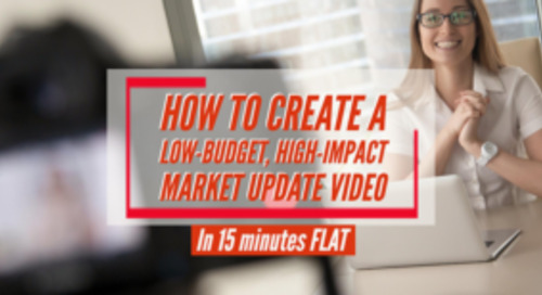 Roll tape! How to create a low-budget, high-impact market update video in 15 minutes flat