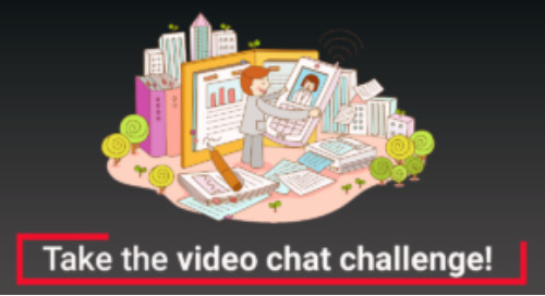 No pressure, no problem: Take the video chat challenge