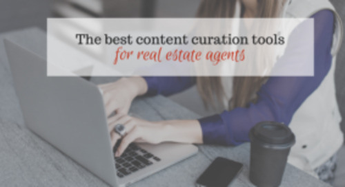 The four best content curation tools for real estate agents