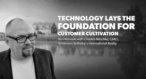 Technology Lays the Foundation for Customer Cultivation