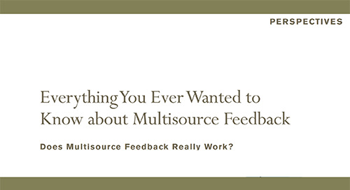 Everything You Ever Wanted to Know about Multisource Feedback