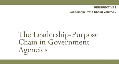 The Leadership Purpose Chain in Government Agencies