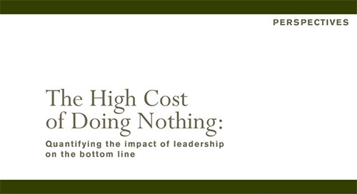 The High Cost of Doing Nothing