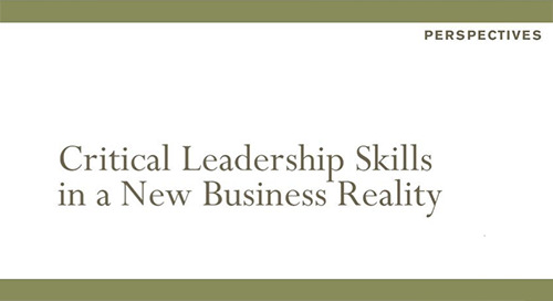 Critical Leadership Skills in a New Business Reality