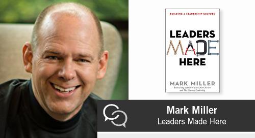 Mark Miller on Leaders Made Here