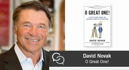 David Novak on the Awesome Power of Recognition