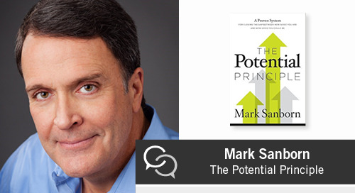 Mark Sanborn on The Potential Principle