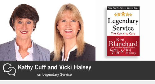Kathy Cuff and Vicki Halsey on Legendary Service: The Key Is to Care