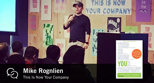 Mike Rognlien on This Is Now Your Company