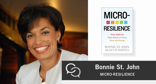 Micro-Resilience: Minor Shifts for Major Boosts in Focus, Drive, and Energy with Bonnie St. John
