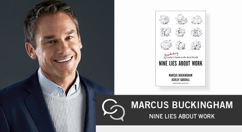 Nine Lies About Work with Marcus Buckingham