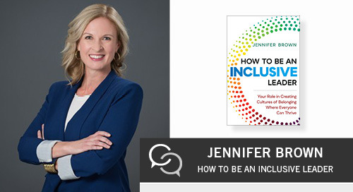How to Be an Inclusive Leader with Jennifer Brown