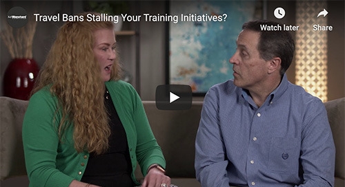 Travel Bans Stalling Your Training Initiatives?