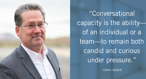 Building Your Conversational Capacity®