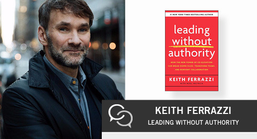 How to Lead Without Authority with Keith Ferrazzi
