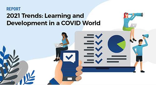 2021 Trends Report: L&D in a COVID World