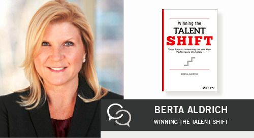 Winning the Talent Shift with Berta Aldrich