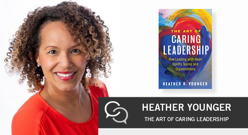 The Art of Caring Leadership with Heather Younger