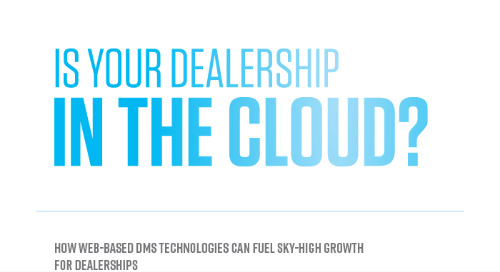 Infographic: Is Your Dealership in the Cloud?