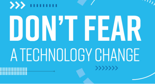 Don't Fear a Tech Transition
