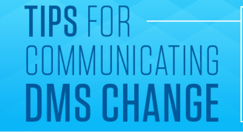 Tips for Communicating DMS Change