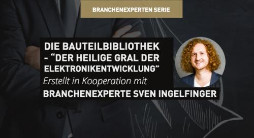 """Die Bauteilbibliothek - """"Der heilige Gral der Elektronikentwicklung"""""""