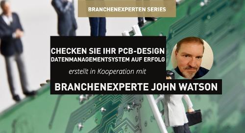 Checken Sie Ihr PCB-Design Datenmanagementsystem auf Erfolg