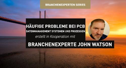 Häufige Probleme bei PCB Datenmanagement Systemen und Prozessen