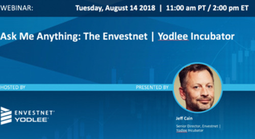On-Demand Webinar: Ask Me Anything: The Envestnet | Yodlee Incubator